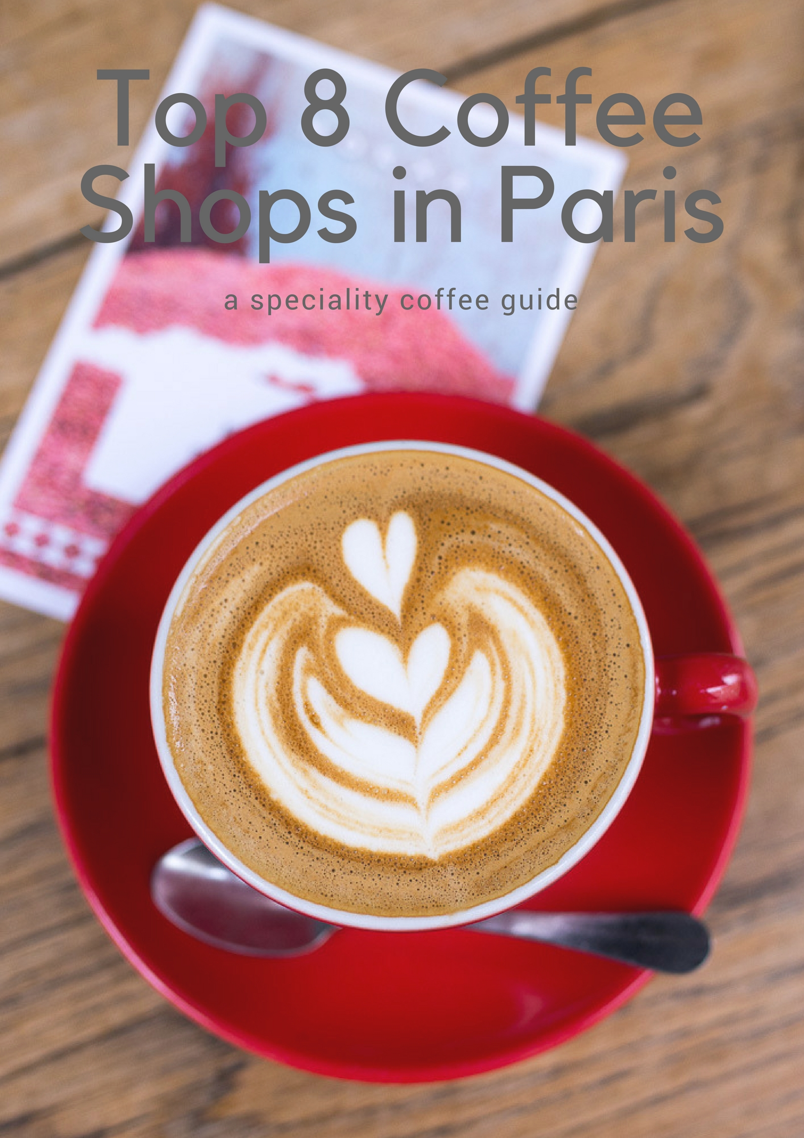 Top 8 Coffee Shops in Paris | A Speciality Coffee Guide
