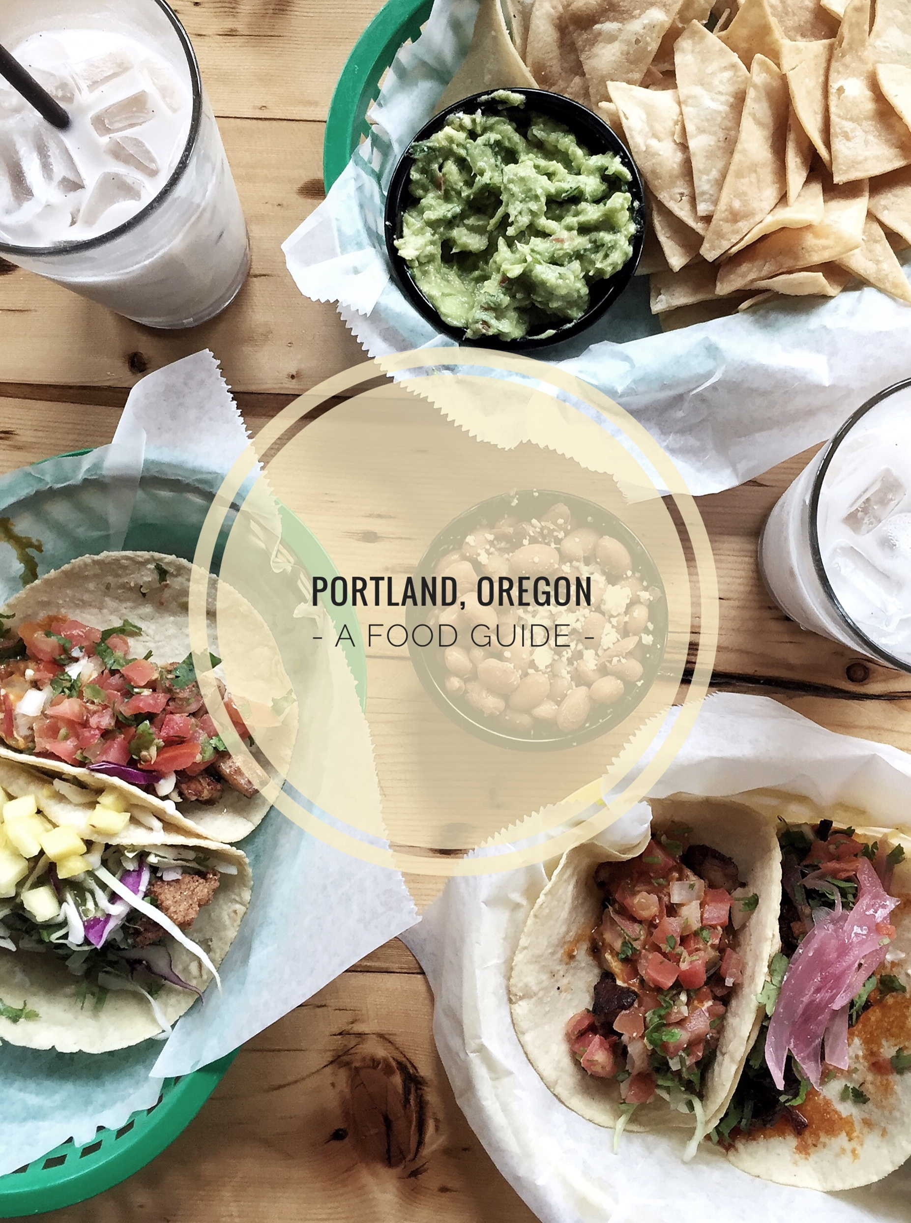 A Food Guide: How to Spend 48 Hours in Portland, Oregon