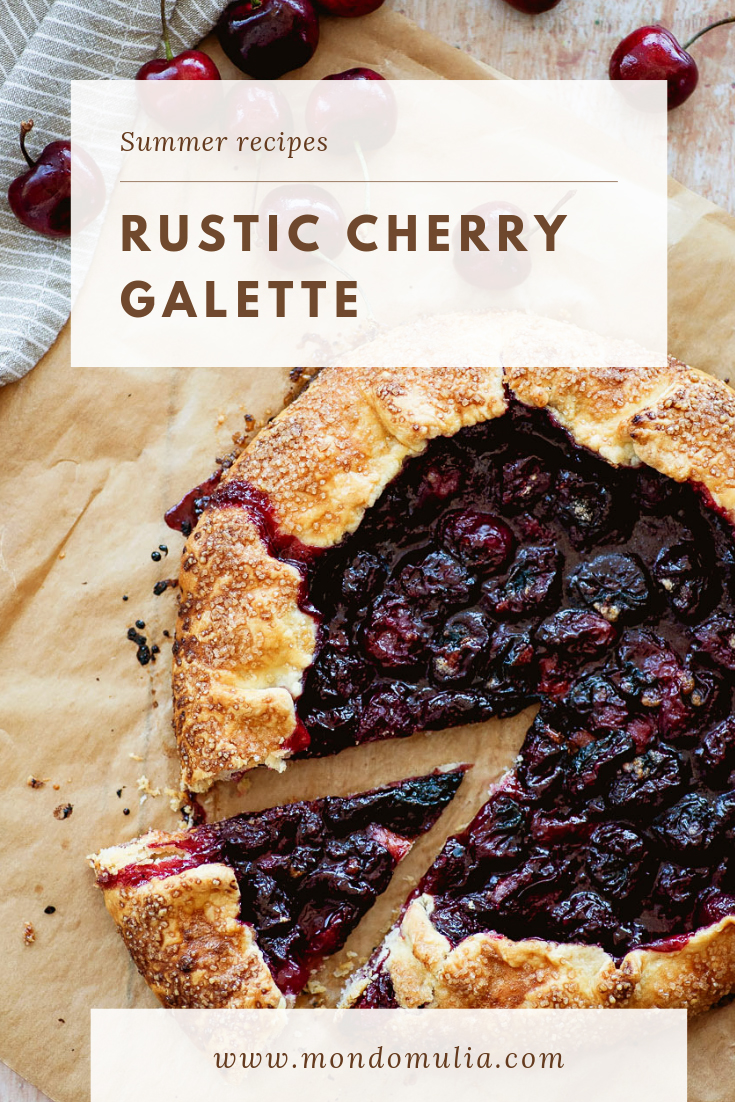 Rustic galette with sweet cherries | Recipe by Yossy Arefi of Apt. 2B Baking Co. | Photography by Mondomulia