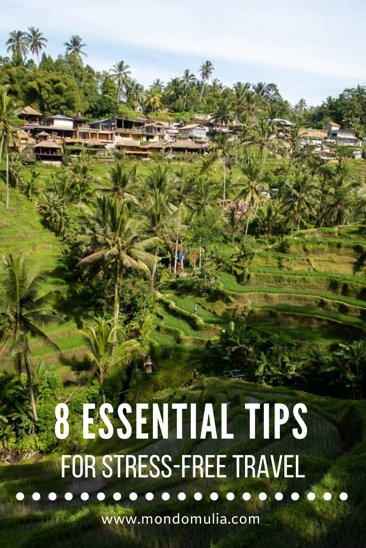Eight Essential Tips for Stress-free Travel by Mondomulia